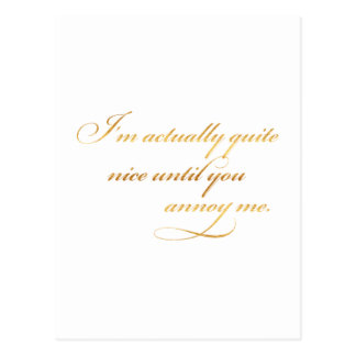 Actually Nice Annoy Me Quote Gold Faux Foil Funny Postcard