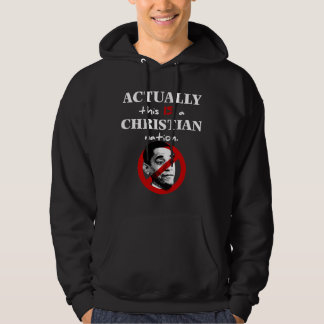 Actually This Is A Christian Nation Hoodie