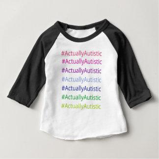 #ActuallyAutistic Baby T-Shirt