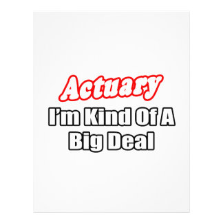 Actuary...Big Deal Custom Flyer