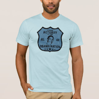 Actuary Obama Nation T-Shirt