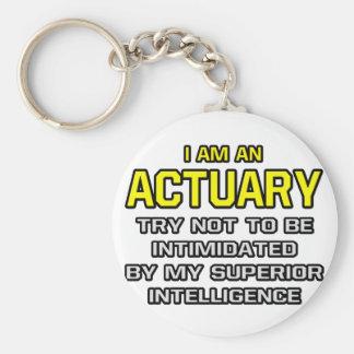 Actuary...Superior Intelligence Key Ring