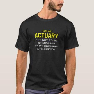 Actuary...Superior Intelligence T-Shirt