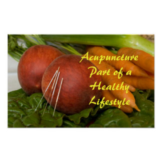 Acupuncture Part of a Healthy Lifestyle Poster