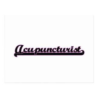 Acupuncturist Classic Job Design Postcard