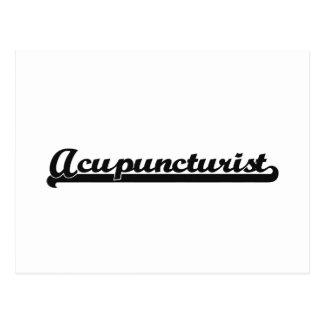 Acupuncturist Classic Job Design Postcard