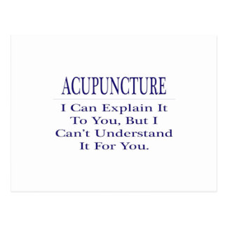 Acupuncturist Joke .. Explain Not Understand Postcard