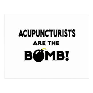Acupuncturists Are The Bomb Post Card