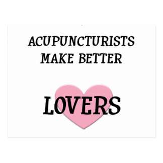Acupuncturists Make Better Lovers Postcards