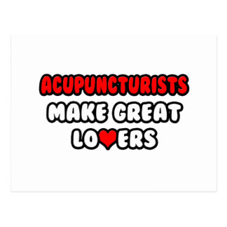 Acupuncturists Make Great Lovers Post Cards