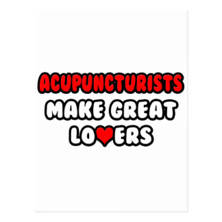 Acupuncturists Make Great Lovers Postcard