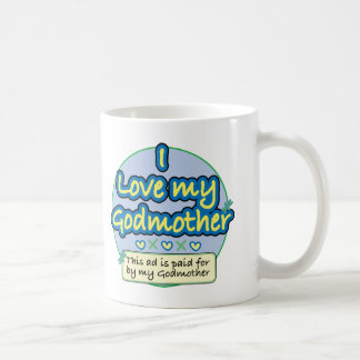 Ad paid for by my Godmother blue Coffee Mug