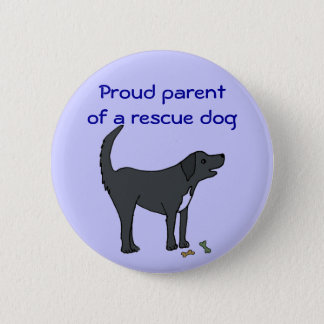 AD- Proud parent of a rescue dog button