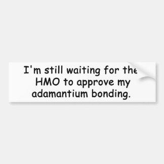 Adamantium Bonding Bumper Sticker