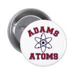 Adams Atoms 6 Cm Round Badge
