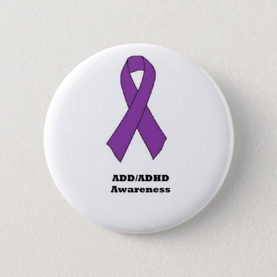 ADD/ADHD Awareness Button