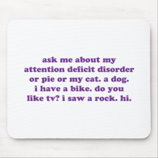 ADD ADHD Funny Quote - Purple Mouse Pad