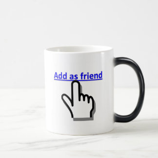 Add as friend magic mug