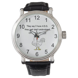ADD Chicken Humor Saying Wristwatch
