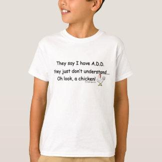 ADD Chicken Saying T-Shirt