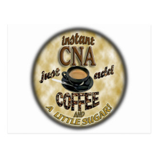 ADD COFFEE INSTANT NURSE CNA - CERTIFIED ASSISTANT POSTCARD