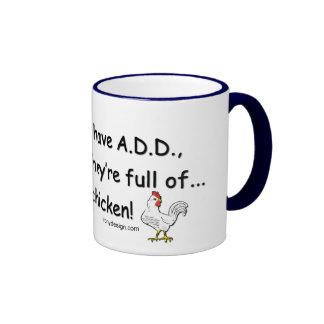 ADD Full of Chickens Humor Ringer Mug