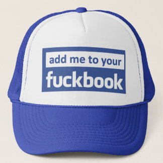 add me to your facebook trucker hat