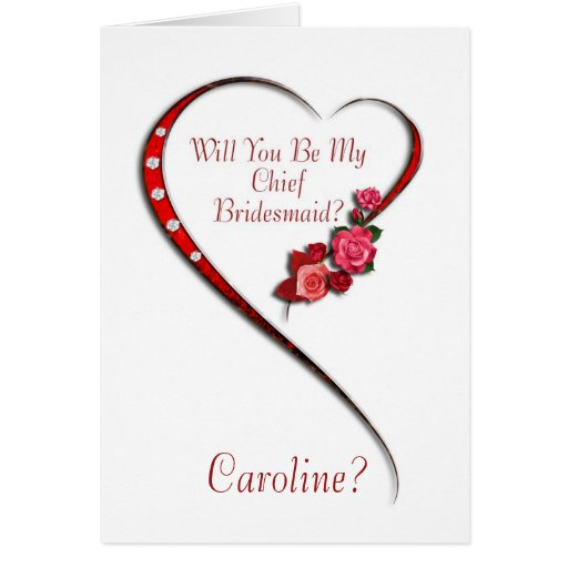 Add name, Swirling heart Chief Bridesmaid invite Greeting Cards