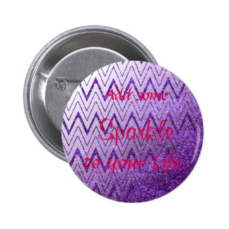 Add Some Sparkle to your Life 6 Cm Round Badge