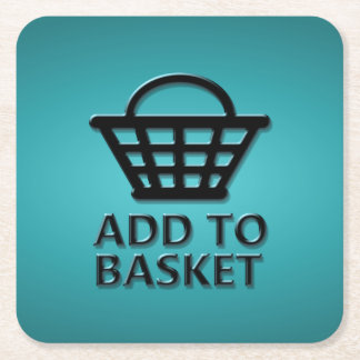 Add to basket concept. square paper coaster