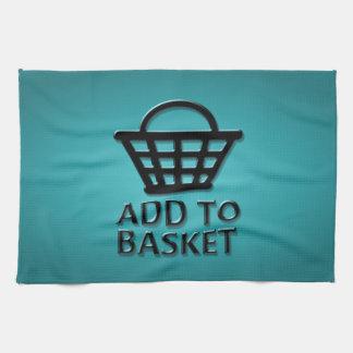 Add to basket concept. tea towel