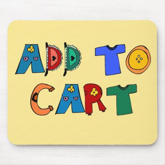 Add to Cart Mousepad