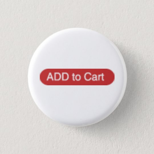 ADD to Cart novelty 3 Cm Round Badge