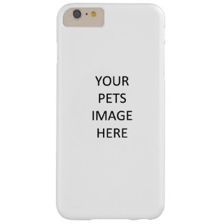 Add you Pet to an iPhone Barely There iPhone 6 Plus Case