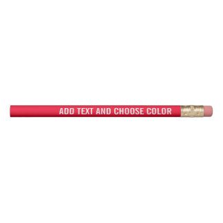 Add Your Custom Text - Custom Colour and White Pencil
