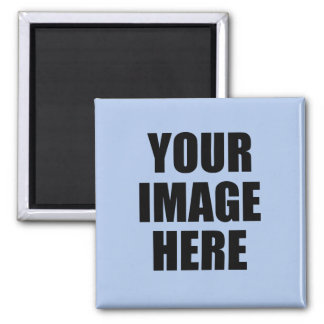 Add Your Image, Even Add Text Square Magnet