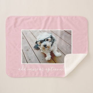 Add Your Own Horizontal Photo CAN edit Pink COLOR Sherpa Blanket