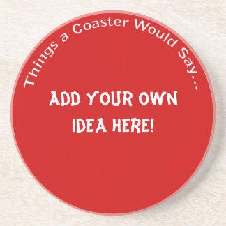 Add Your Own Idea Dark Coaster