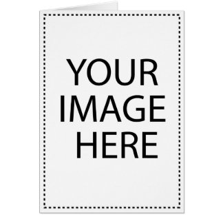 Add Your Own Image or Text Here Greeting Card