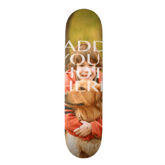 Add Your Own Photo Custom Personalized Skateboard Decks