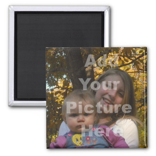Add Your Own Picture Collection Square Magnet