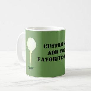 Golf Quotes Coffee Amp Travel Mugs Zazzle Uk