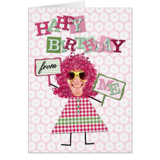 Add Your Own Silly Selfie Birthday Card