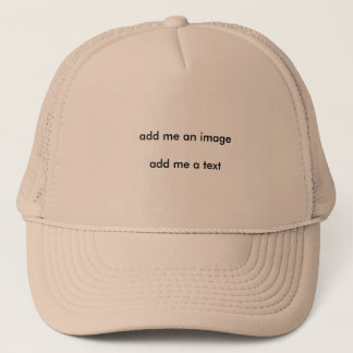 add your own text trucker hat