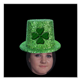 Add Your Photo To A St. Patricks Glitter Hat Poster