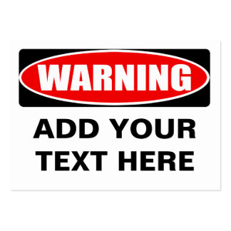 Add Your Text Custom Personalized Warning Sign Business Cards