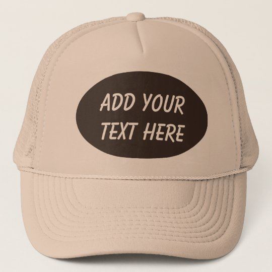 ADD YOUR TEXT HERE-HAT CAP