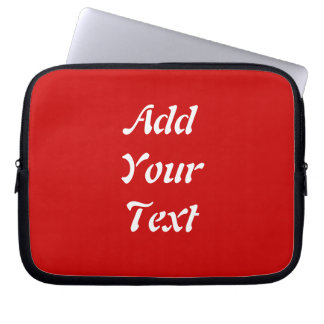 Add Your Text Plain Red Lap Top Sleeve Laptop Sleeves