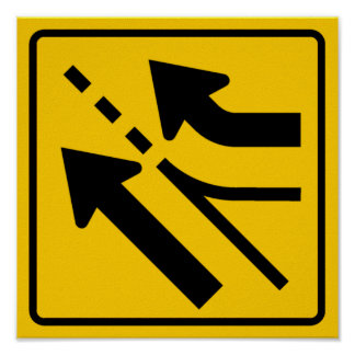 Added Lane (Right) Highway Sign Poster