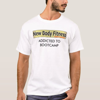 ADDICTED TO BOOTCAMP T-Shirt